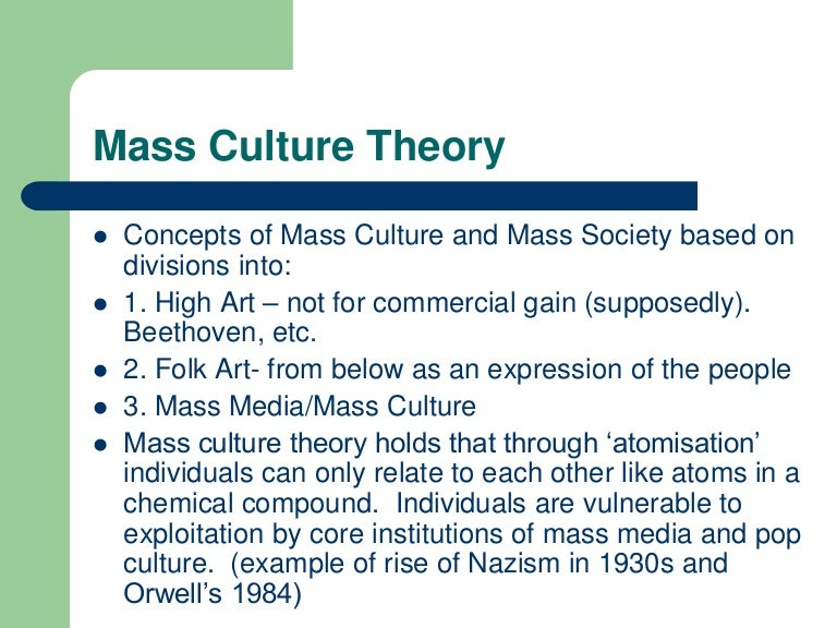 mass society theory What is mass society theory and what are its strengths and weaknesses during the late 1980's, early 1900's was when the rise of the mass media began to burst onto the scene.