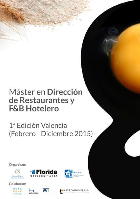 Master en Direccion de Restaurantes y F & B Hotelero. Edición de Valencia