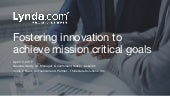 Fostering innovation to achieve mission critical goals