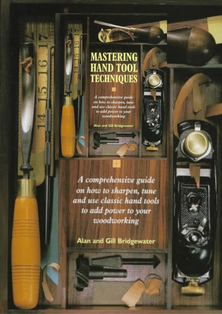Free [READ PDF]✔ Mastering Hand Tool Techniques: A Comprehensive Guide on
