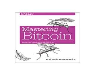 ^^Download_[Epub] library^^@@ Mastering Bitcoin Unlocking Digital Cryptocurrencies *E-books_online*