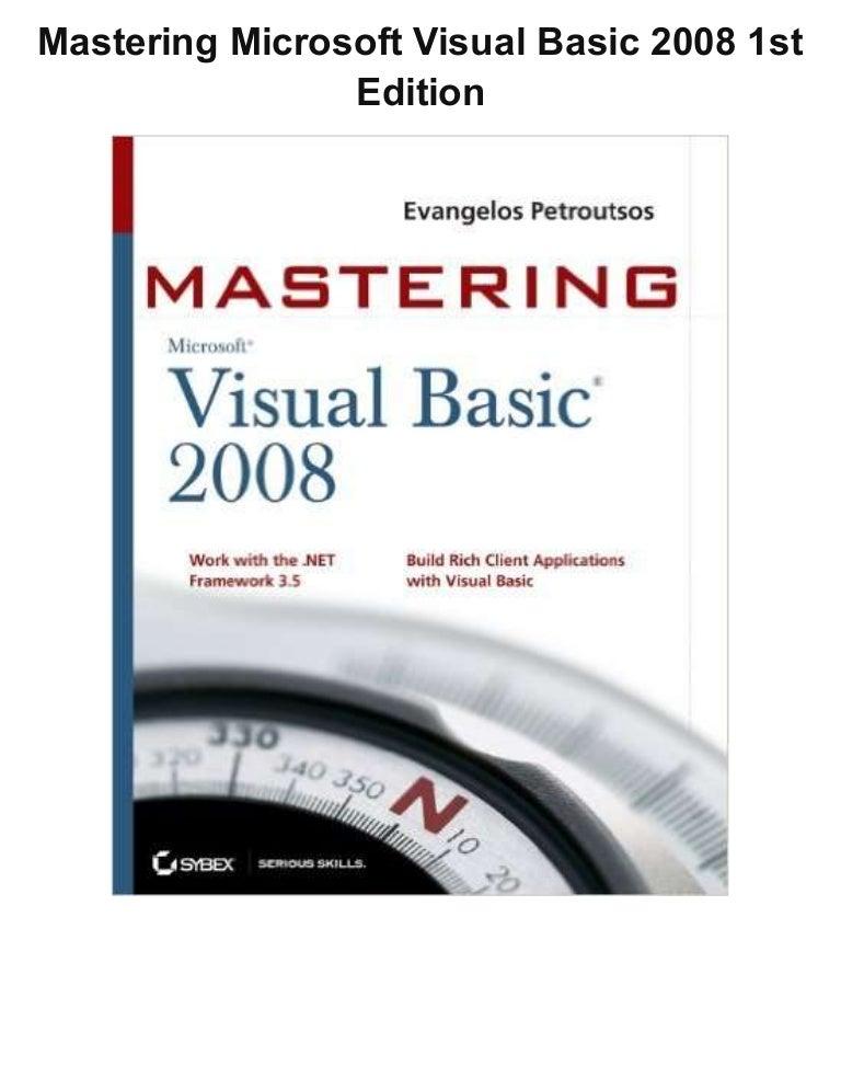 Mastering Microsoft Visual Basic 2008 1st Edition Pdf Ebook Full Free