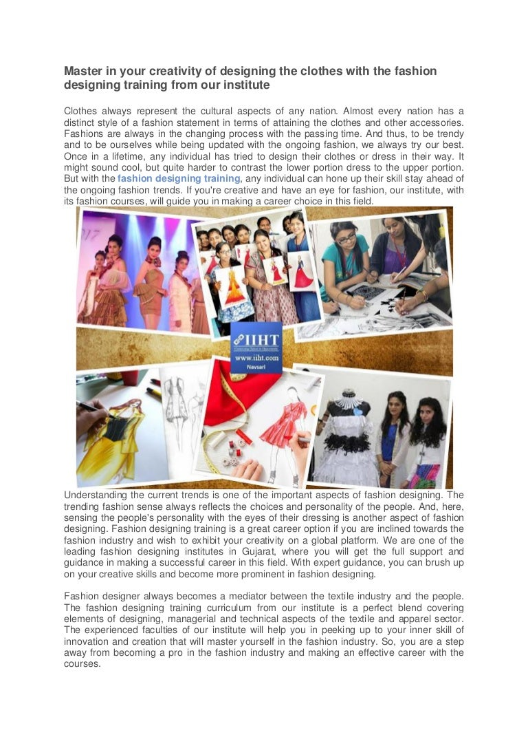 Master In Your Creativity Of Designing The Clothes With The Fashion D
