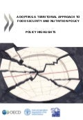 Adopting a Territorial Approach to Food Security and Nutrition Policy. OECD