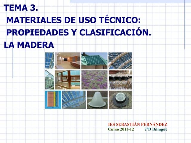 Materiales de uso técnico y propiedades