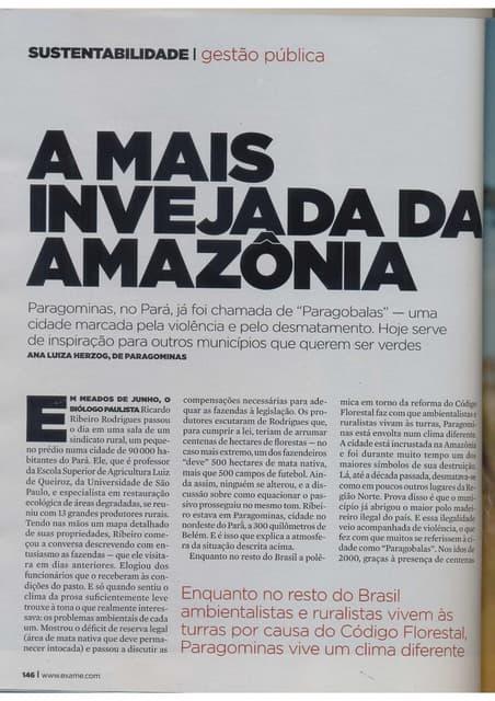 A mais invejada da Amazônia