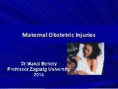 Maternal obstetric injuries for undergraduate