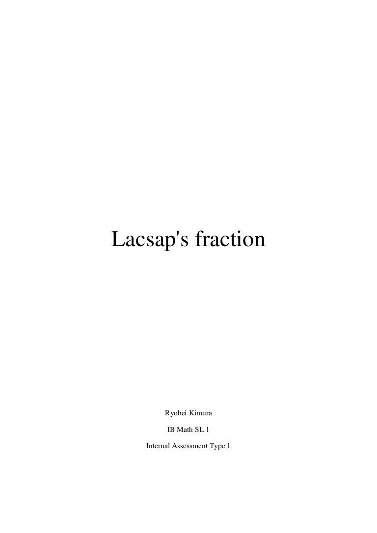 Math ib ia lacsap's fraction