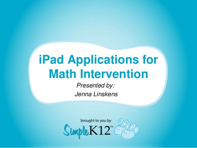 Using iPad Math Apps for Intervention