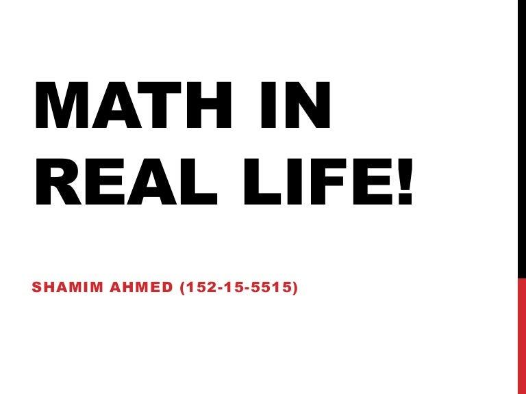 Mathmatics in real life