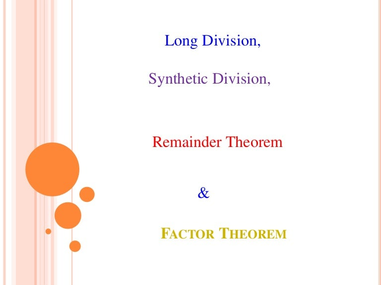 Long division synthetic division remainder theorem and factor theor ccuart Images