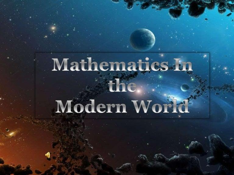 MatheMatics And Modern World