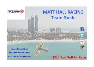 Matt Hall Racing 2014 Red Bull Air Race Team Guide
