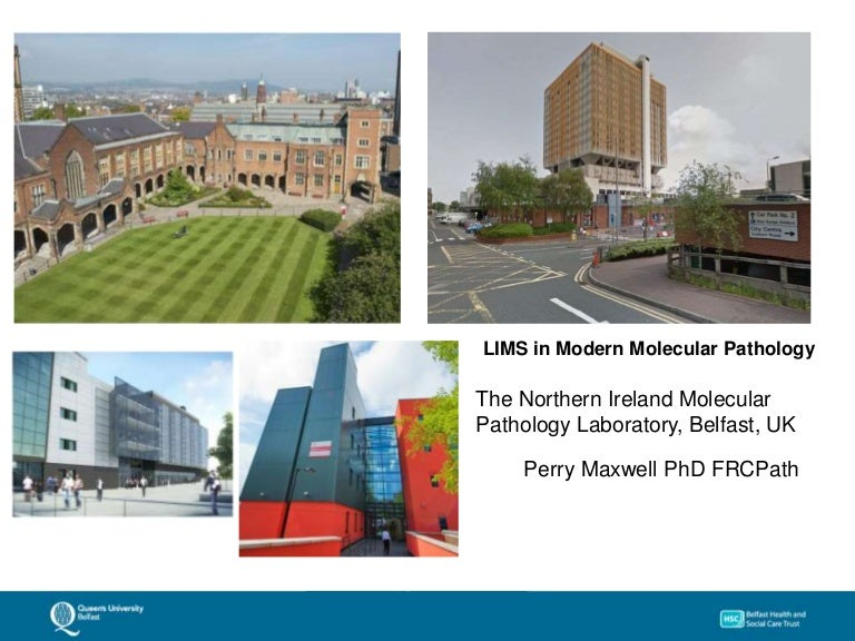 LIMS in Modern Molecular Pathology by Dr  Perry Maxwell