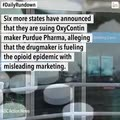 Six states sue OxyContin maker, Fox pays $10 million in lawsuits, and other news