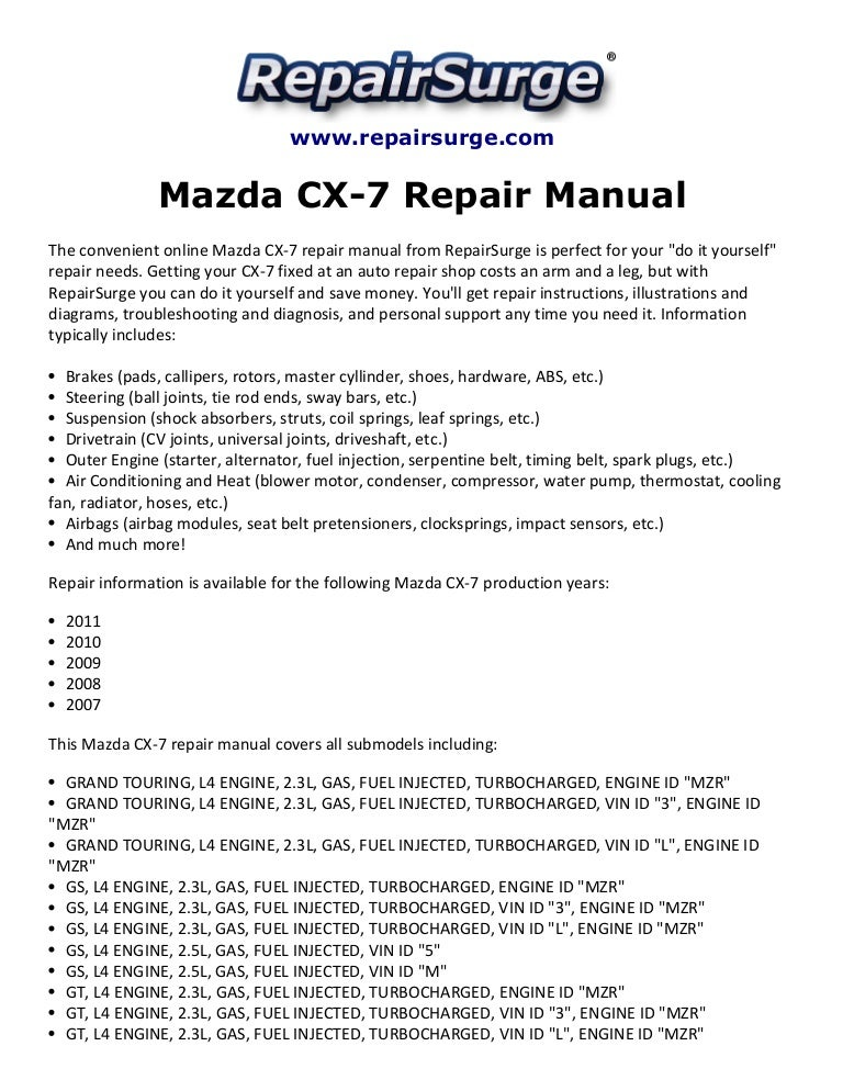 [SCHEMATICS_4NL]  Mazda CX-7 Repair Manual 2007-2011 | Mazda Cx 7 Engine Diagram |  | SlideShare
