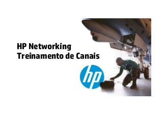 Mazer Road Show HP Networking Outubro 2012