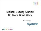 Do Great Work: Michael Bungay Stanier