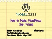 10-ish Tips to Make WordPress Your Friend