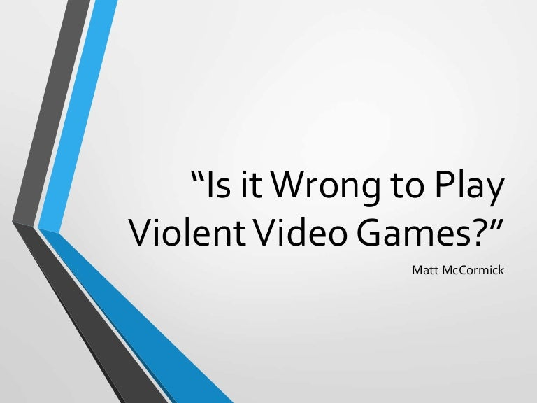 persuasive essay violent video games should not be banned Anyway, you should try writing a persuasive paper on one of the chosen topics on your own this is a good practice for your communication and research skills argumentative essays are assigned to train your debating abilities.