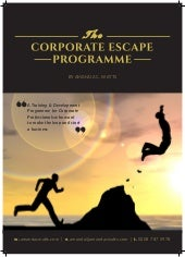 The Corporate Escape Programme