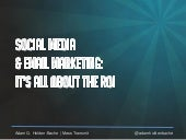 Social Media & Email Marketing: It's All About The ROI