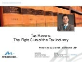 Tax Havens:  The Fight Club of the Tax Industry by Joseph A. Gill