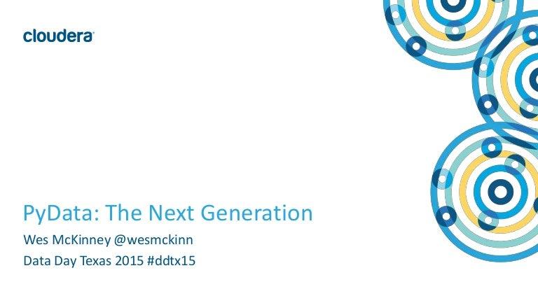 PyData: The Next Generation | Data Day Texas 2015
