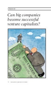 Can Big Companies Become Successful Venture Capitalists