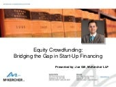 Equity Crowdfunding:  Bridging the Gap in Start-Up Financing by Joseph A. Gill