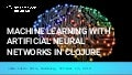 Machine Learning with Artificial Neural Networks in Clojure
