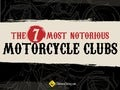The 7 Most Notorious Motorcycle Clubs