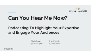 Can You Hear Me Now? - a Podcast Primer by touch point media