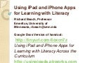Using iPad and iPhone Apps for Learning with Literature:MCTE 2012 Presentation, St. Cloud