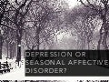 Depression Or Seasonal Affective Disorder