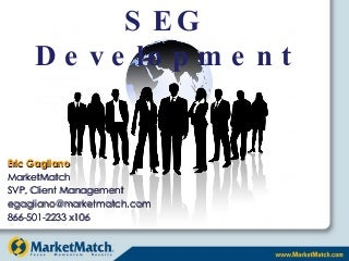 SEG Development