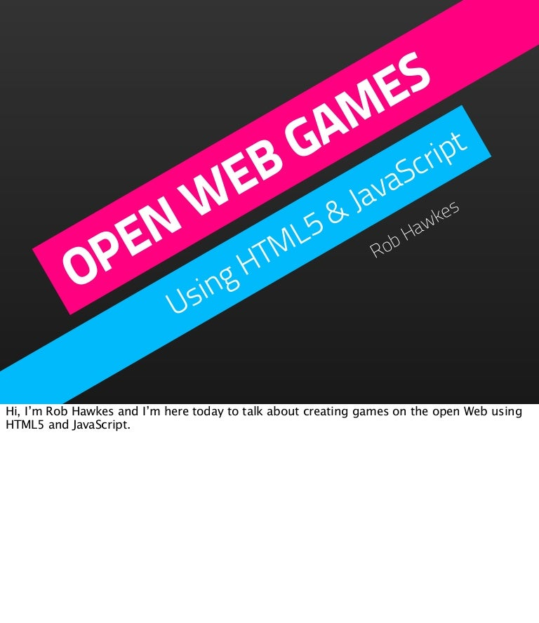Mdn Hackday London Open Web Games With Html5 Javascript