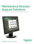 Maintenance Decision Support Solutions: Ensure safety, save money, and enhance your operations