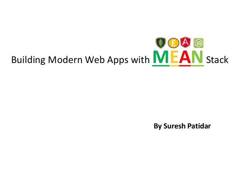Building Modern Web Apps With MEAN Stack
