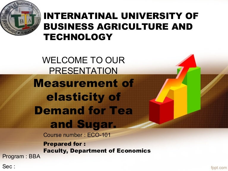 Measurement Of Elasticity Of Demand For Tea And Sugar
