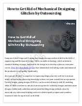 How to Get Rid of Mechanical Designing Glitches by Outsourcing