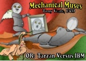 Mechanical muses