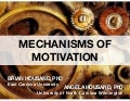 Mechanism of Motivation