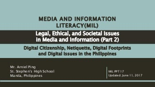 Media and Information Literacy (MIL) - Digital Citizenship, Netiquette, Digital Footprints, Digital Footprints, and Digital Issues