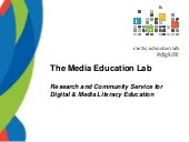Everything You Always Wanted to Know about the Media Education Lab