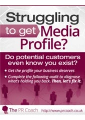 Media Profile Audit - To Help Identify Why You Are Not Getting Media Profile