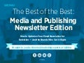 The Best of the Best: Media and Publishing Newsletter Edition