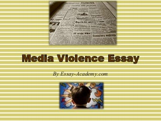 Media violence essays