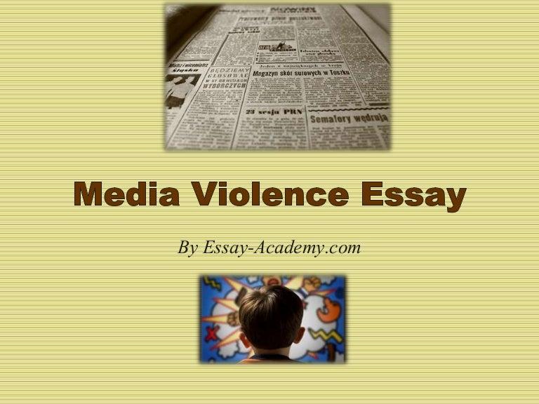 media violence essay