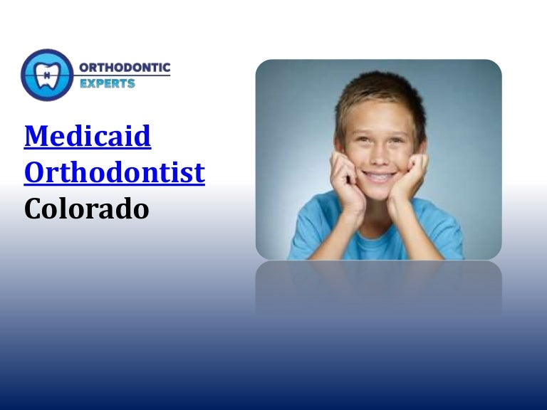 does medicaid cover braces for adults